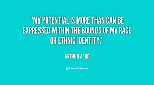 My potential is more than can be expressed within the bounds of my ...