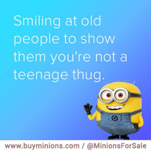 CHECK OUT OUR MINION QUOTES