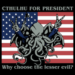 ... voting Cthulhu for president in 2012. Here's why you should too