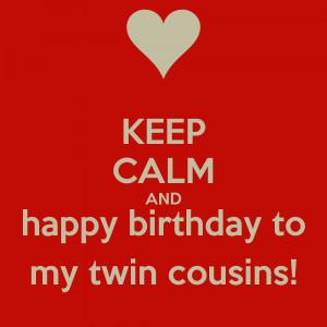 Happy Birthday Twin Quotes Happy Birthday Twin Cousin