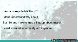 Self-esteem - I am a compulsive liar.