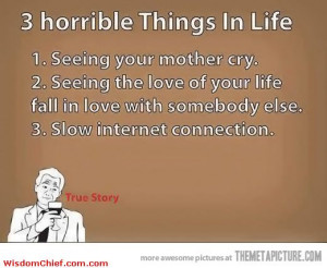 The Three Horrible Things In Life Very Funny Picture