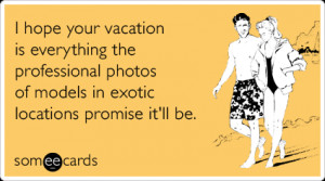 ... Day / exotic-vacation-brochure-models-work-farewell-ecards-someecards