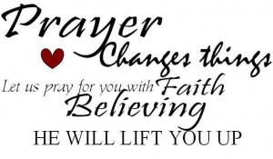 ... Inspirational Words | Prayer changes things | Inspirational Quotes