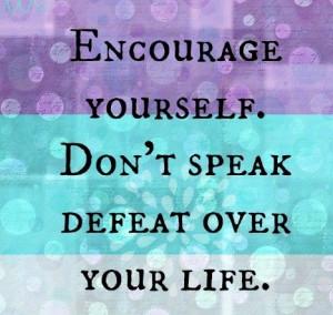 Speak Life!!!