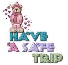 Safe Trip Quotes Have a safe trip1