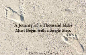 Journey of a Thousand Miles Must Begin With a Single Step