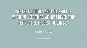 quote-Richard-Adams-we-are-all-human-and-fall-short-7694.png