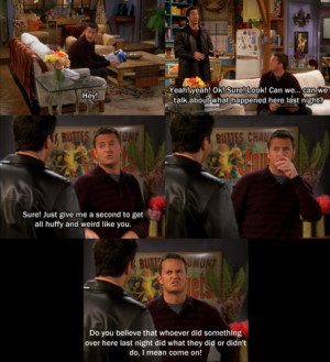 Friends (TV series) : What is your favorite FRIENDS quotation and why?