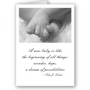 New Baby Is Like The Beginning Of All Things Wonder Hope A Dream Of ...