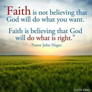 Faith in the Lord!