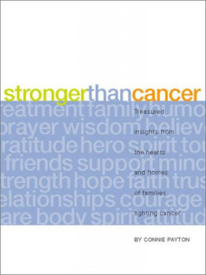 ... the Hearts and Homes of Families Fighting Cancer (Lessons Learned