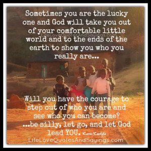 Sometimes You Are The Lucky One..