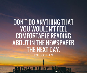 joel-osteen-quotes-dont-do-anything-that-you-wouldnt-feel-comfortable ...