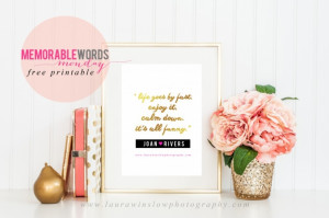 Rivers Gold Foil Free Print Quote 1024x681 Joan Rivers Inspirational ...