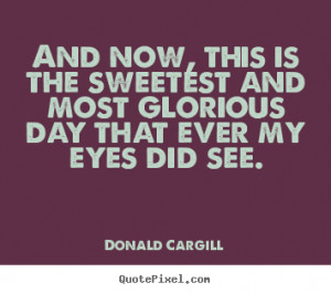 cargill more inspirational quotes life quotes friendship quotes ...