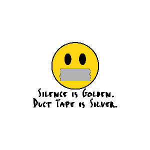 SILENCE IS GOLDEN DUCT TAPE IS SILVER FUNNY T-SHIRT (2)