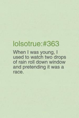 Lol so true quotes | True friends quotes lol so true rain green race ...