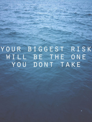 ocean, quote, risk, text, true