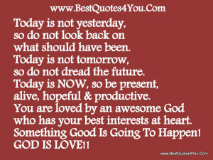 ... by an Awesome God Who has Your Best Interests at Heart ~ God Quote