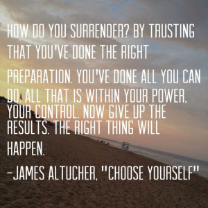 Quote from James Altucher's book Choose Yourself
