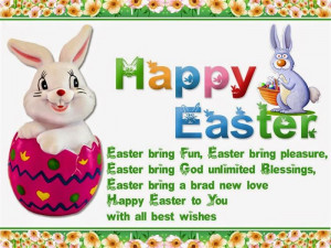 ... Easter Bring A Brad New Love. Happy Easter To You With All Best Wishes