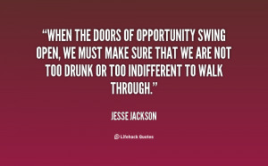 quote-Jesse-Jackson-when-the-doors-of-opportunity-swing-open-131377_1 ...