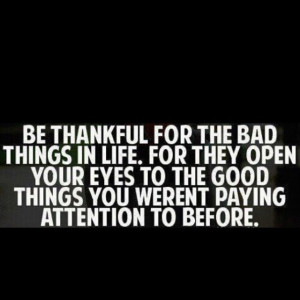 Don't take anything for granted.