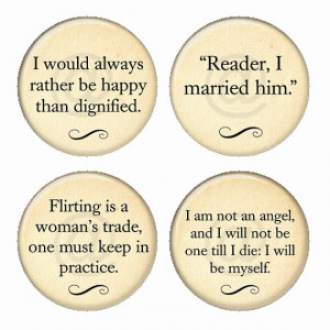 Jane Eyre Quotes Magnets or Pinback Buttons or Flatback Medallions Set ...