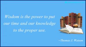 InspirationalQuotes.Club-wisdom , power , knowledge , Thomas J. Watson