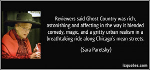 ... in a breathtaking ride along Chicago's mean streets. - Sara Paretsky