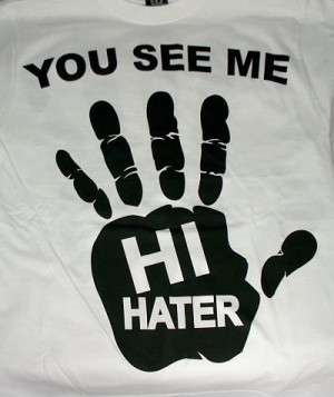 Ghetto Quotes About Haters Got time for haters.