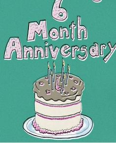 months anniversary quotes buscar con google more 6 months ...
