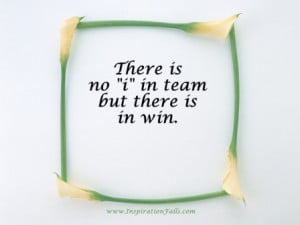 teamwork quotes and sayings. Teamwork Quotes