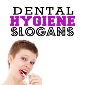 dental hygiene slogans 14 slogans