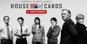 You can watch the premiere of 'House of Cards' on Netflix for free ...
