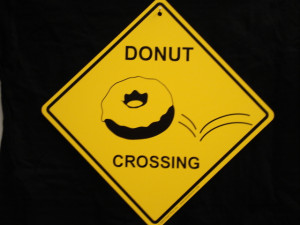 ENLARGE - Donut Crossing Sign - Funny Cute Doughnut Bake Bakery Bakers ...