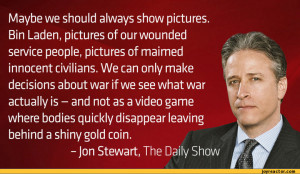 ... war if we see what war actually is - and not as a video game where