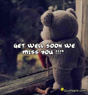 Get Well Soon We Miss You.