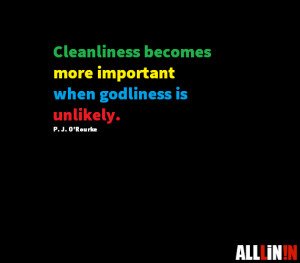 Funny quote about cleanliness.