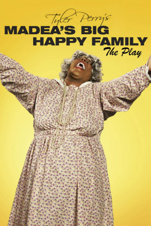 Tyler Perry's Madea's Big Happy Family poster art