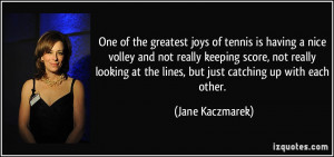 One of the greatest joys of tennis is having a nice volley and not ...