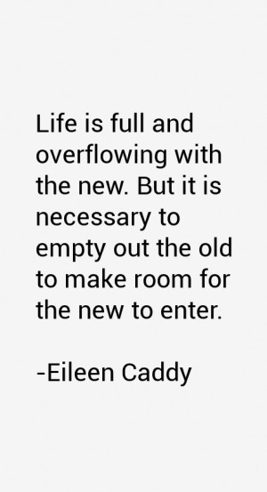 Eileen Caddy Quotes & Sayings