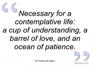 necessary for a contemplative life