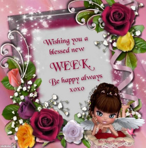 Wishing you a blessed new week!