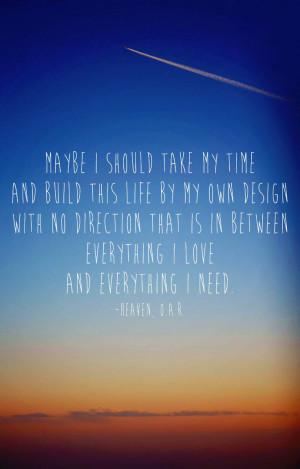 ... americansweetheartphotography.com O.A.R. lyrics Heaven Inspiring Quote