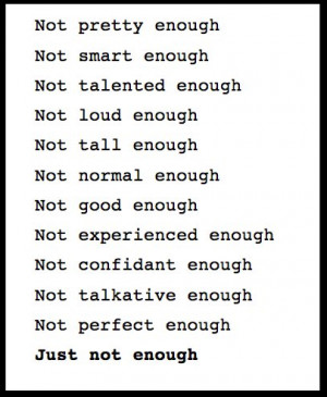 ... not being good enough quotes about not being good quotes about not