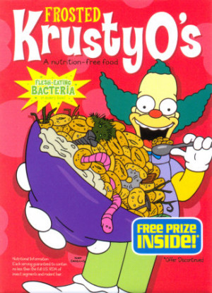 is a brand of the breakfast cereals endorsed by Krusty the Clown ...