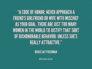 quote-Bruce-Jay-Friedman-a-code-of-honor-never-approach-a-87249.png