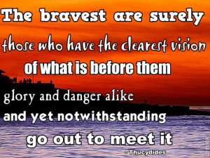 databases and resources to bravest sayings their bravery es bravery